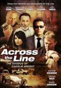 Across the Line: The Exodus of Charlie Wright (2011) Poster #1 Thumbnail