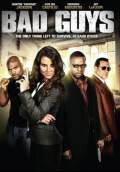 Bad Guys (2009) Poster #1 Thumbnail