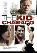 The Kid: Chamaco (2010) Poster #1 Thumbnail