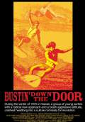 Bustin' Down The Door (2009) Poster #2 Thumbnail