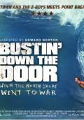 Bustin' Down The Door (2009) Poster #4 Thumbnail