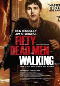 Fifty Dead Men Walking (2009) Poster #3 Thumbnail