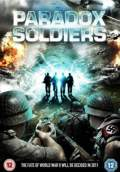 Paradox Soldiers (2011) Poster #1 Thumbnail