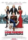How to Lose Friends & Alienate People (2008) Poster #1 Thumbnail