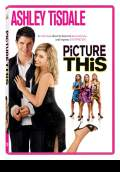 Picture This! (2008) Poster #1 Thumbnail