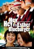 Hey Hey It's Esther Blueburger (2008) Poster #1 Thumbnail