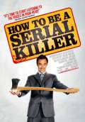 How to Be a Serial Killer (2009) Poster #1 Thumbnail