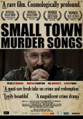 Small Town Murder Songs (2011) Poster #1 Thumbnail