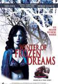 Winter of Frozen Dreams (2009) Poster #1 Thumbnail