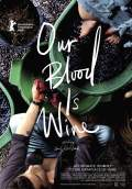 Our Blood Is Wine (2018) Poster #1 Thumbnail