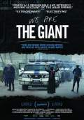 We Are the Giant (2014) Poster #1 Thumbnail