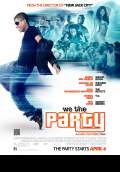 We the Party (2012) Poster #1 Thumbnail