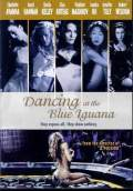 Dancing at the Blue Iguana (2011) Poster #1 Thumbnail