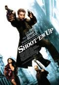 Shoot 'Em Up (2007) Poster #1 Thumbnail
