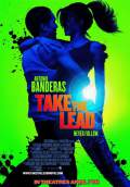 Take the Lead (2006) Poster #1 Thumbnail