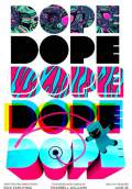 Dope (2015) Poster #1 Thumbnail