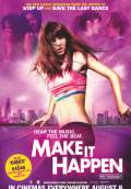 Make It Happen (2008) Poster #1 Thumbnail