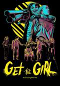 Get the Girl (2017) Poster #1 Thumbnail