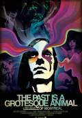 The Past is a Grotesque Animal (2014) Poster #1 Thumbnail