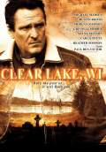 Clear Lake, WI (2010) Poster #1 Thumbnail