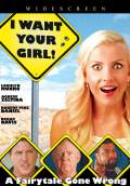 I Want Your Girl (2010) Poster #1 Thumbnail