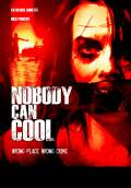 Nobody Can Cool (2013) Poster #1 Thumbnail
