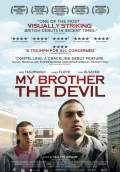 My Brother the Devil (2013) Poster #1 Thumbnail