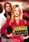 Against the Ropes (2004) Poster #1 Thumbnail