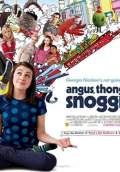 Angus, Thongs and Full-Frontal Snogging (2008) Poster #1 Thumbnail