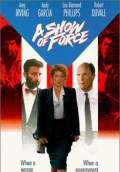 A Show of Force (1990) Poster #1 Thumbnail