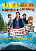 Without a Paddle: Nature's Calling (2009) Poster #1 Thumbnail
