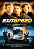 Exit Speed (2008) Poster #1 Thumbnail
