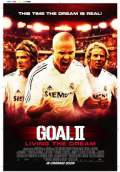 Goal II: Living the Dream (2008) Poster #1 Thumbnail