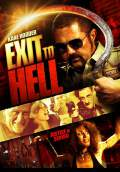 Exit to Hell (2013) Poster #1 Thumbnail