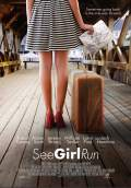 See Girl Run (2013) Poster #1 Thumbnail