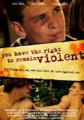 You Have The Right To Remain Violent (2010) Poster #1 Thumbnail