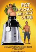 Fat, Sick & Nearly Dead (2011) Poster #1 Thumbnail