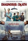 Diagnosis Death (2009) Poster #1 Thumbnail