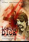 Loaded Dice (2007) Poster #1 Thumbnail