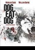 Dog Eat Dog (2016) Poster #1 Thumbnail