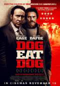 Dog Eat Dog (2016) Poster #2 Thumbnail