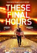 These Final Hours (2014) Poster #2 Thumbnail