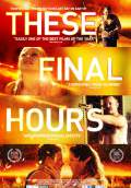 These Final Hours (2014) Poster #3 Thumbnail
