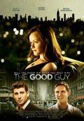 The Good Guy (2010) Poster #1 Thumbnail