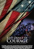 Last Ounce Of Courage (2012) Poster #1 Thumbnail