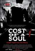 Cost of a Soul (2011) Poster #1 Thumbnail