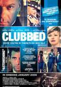 Clubbed (2009) Poster #1 Thumbnail