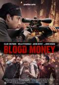 Blood Money (2017) Poster #1 Thumbnail