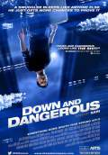 Down and Dangerous (2013) Poster #1 Thumbnail