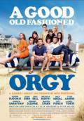 A Good Old Fashioned Orgy (2011) Poster #1 Thumbnail